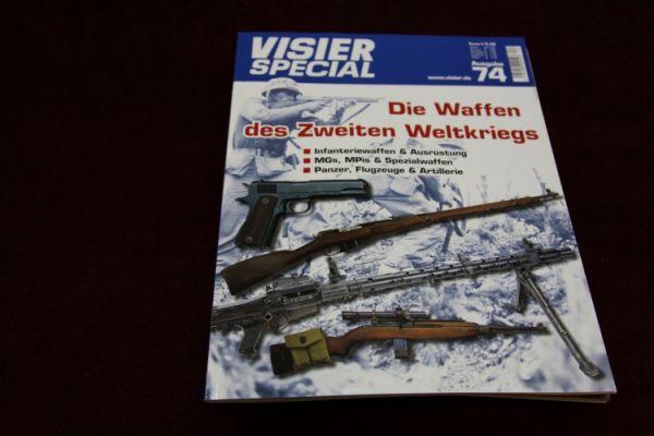 Visier Special Nr. 74 - Die Waffen des Zweiten Weltkriegs