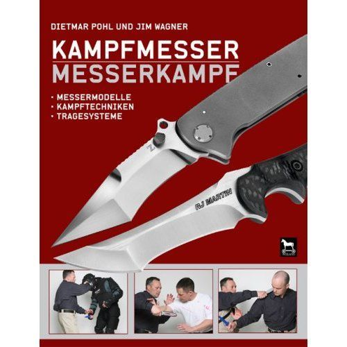 Buch: Kampfmesser - Messerkampf (Gebundene Ausgabe)