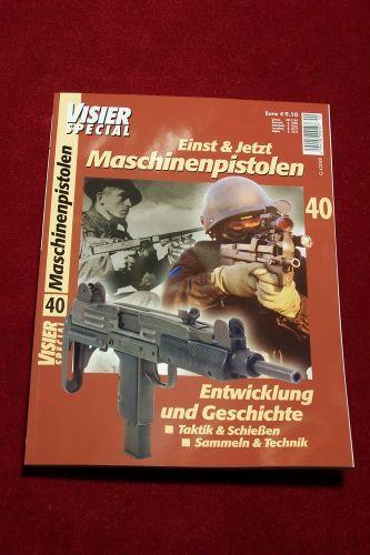 Visier Special Nr. 40 - Maschinenpistolen - Einst & Jetzt